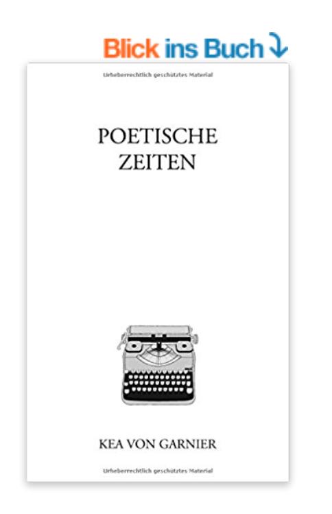 Poetische Zeiten Kea von Garnier