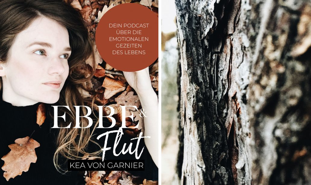 Ebbe und Flut Podcast Kea von Garnier
